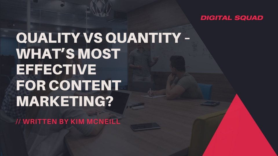 quantity or quality for content marketing
