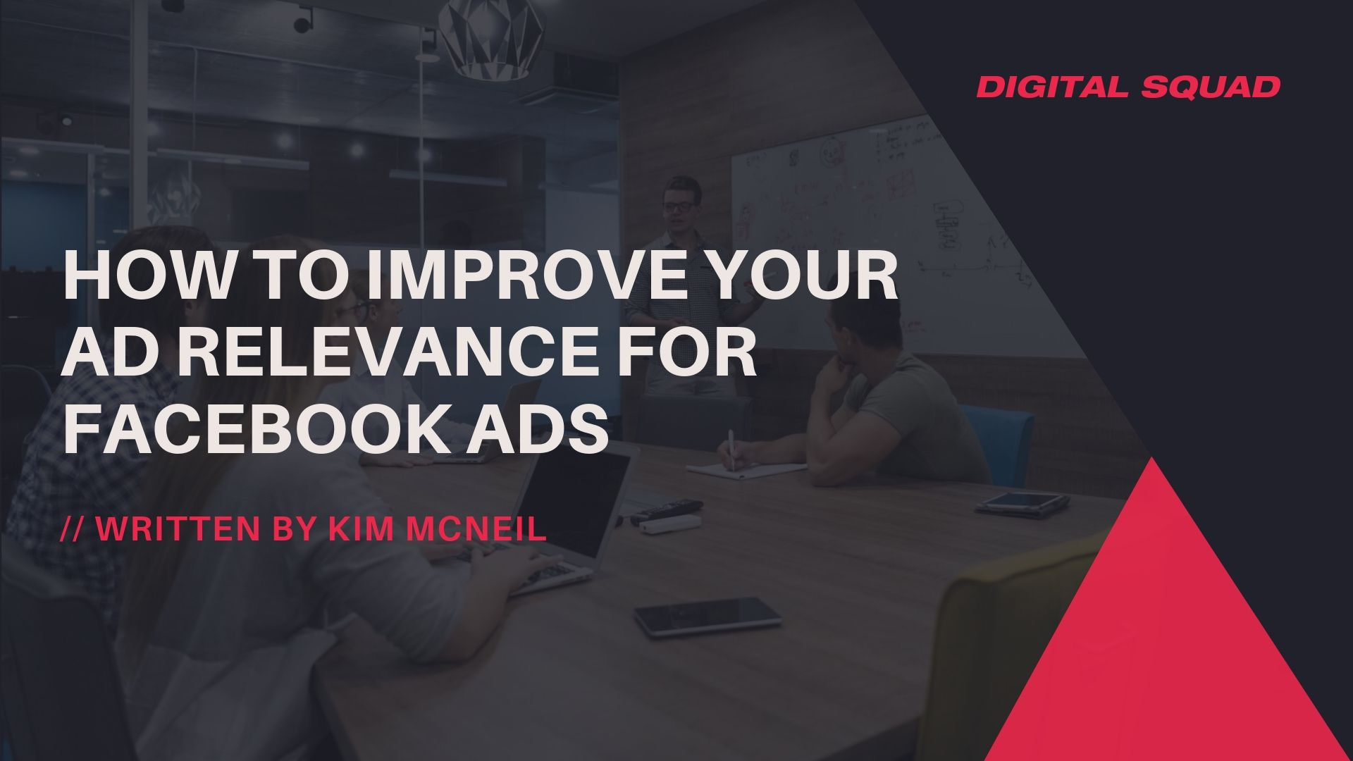 How to Improve Your Ad Relevance for Facebook Ads