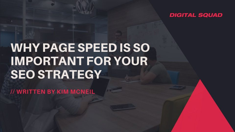 Why Page Speed is So Important for Your SEO Strategy